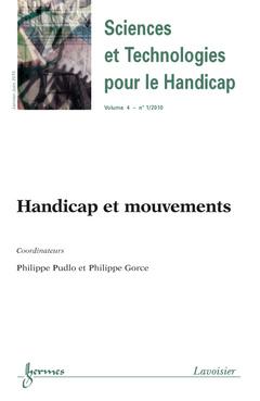Couverture de l'ouvrage Handicap et mouvements (Sciences et Technologies pour le Handicap Vol.4 N° 1 /Janvier-Juin 2010)