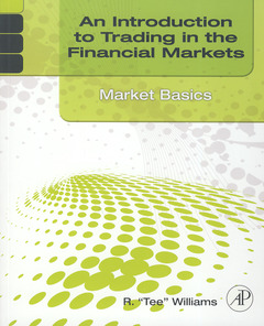 Cover of the book An Introduction to Trading in the Financial Markets: Market Basics