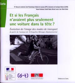 Couverture de l'ouvrage Et si les Français n'avaient plus seulement une voiture dans la tête ?