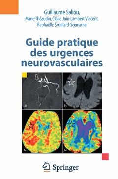 Couverture de l'ouvrage Guide pratique des urgences neurovasculaires