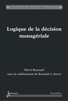 Couverture de l'ouvrage Logique de la décision managériale