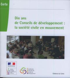 Cover of the book Dix ans de conseils de développement (avec CD-ROM)