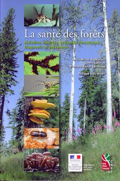 Couverture de l'ouvrage La santé des forêts