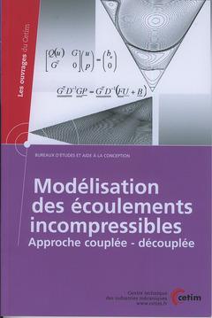 Couverture de l'ouvrage Modélisation des écoulements incompressibles (1D06)