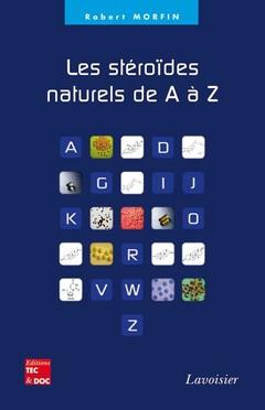 Couverture de l'ouvrage Les stéroïdes naturels de A à Z