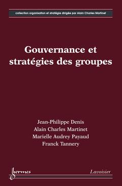 Couverture de l'ouvrage Gouvernance et stratégies des groupes