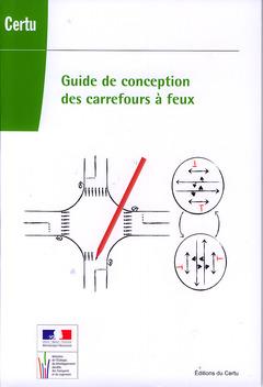 Couverture de l'ouvrage Guide de conception des carrefours à feux