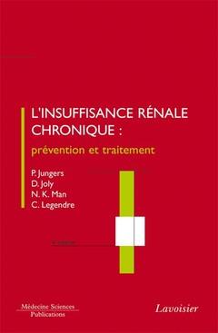 Couverture de l'ouvrage L'insuffisance rénale chronique