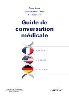 Couverture de l'ouvrage Guide de conversation médicale français/anglais/allemand