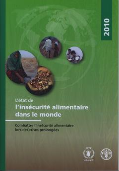 Couverture de l'ouvrage L'état de l'insécurité alimentaire dans le monde 2010