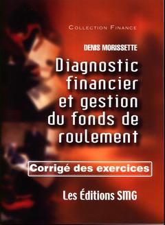 Couverture de l'ouvrage Diagnostic financier et gestion du fonds de roulement