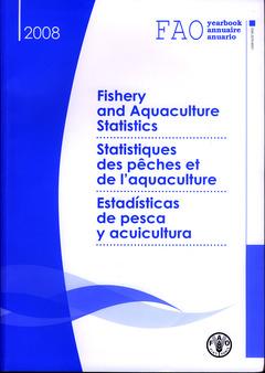 Couverture de l'ouvrage Fishery and aquaculture statistics/Statistiques de pêches et de l'aquaculture/Estadisticas de pesca y acuicultura. FAO  yearbook/annuaire/anuario 2008