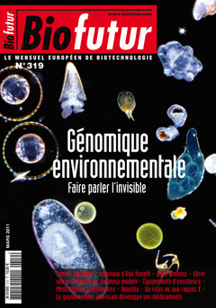 Couverture de l'ouvrage Biofutur N° 319: Génomique environnementale. Faire parler l'invisible (Mars 2011)