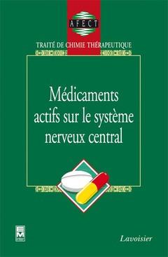 Couverture de l'ouvrage Médicaments actifs sur le système nerveux central