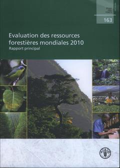 Couverture de l'ouvrage Évaluation des ressources forestières mondiales 2010