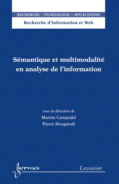 Couverture de l'ouvrage Sémantique et multimodalité en analyse de l'information