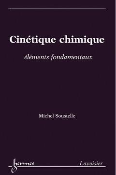 Couverture de l'ouvrage Cinétique chimique