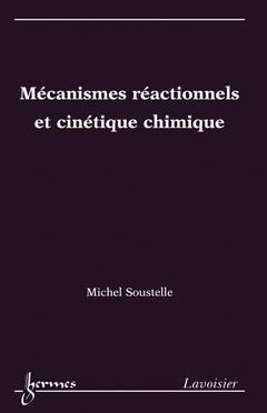 Couverture de l'ouvrage Mécanismes réactionnels et cinétique chimique