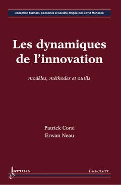 Couverture de l'ouvrage Les dynamiques de l'innovation