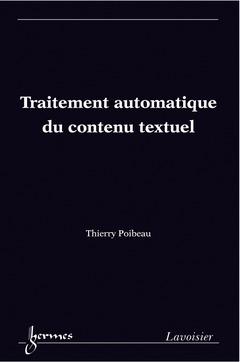 Couverture de l'ouvrage Traitement automatique du contenu textuel