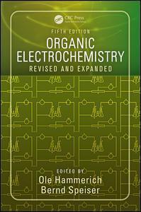 Couverture de l'ouvrage Organic electrochemistry (rev. & exp. 5th Ed.)