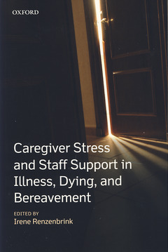 Couverture de l'ouvrage Caregiver stress and staff support in illness, dying and bereavement