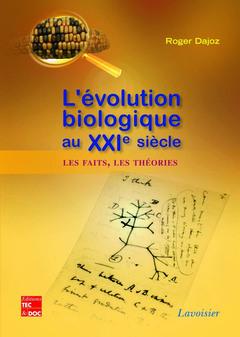 Couverture de l'ouvrage L'évolution biologique au XXIe siècle