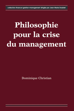 Cover of the book Philosophie pour la crise du management