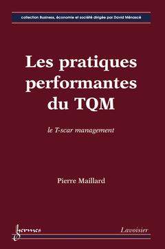 Couverture de l'ouvrage Les pratiques performantes du TQM