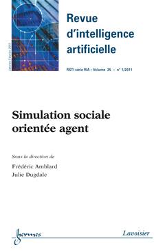 Couverture de l'ouvrage Simulation sociale orientée agent (Revue d'intelligence artificielle RSTI série RIA Volume 25 N° 1/Janvier-Février 2011)