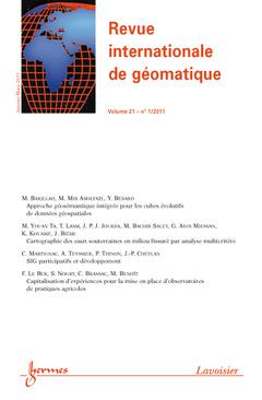 Couverture de l'ouvrage Revue internationale de géomatique Volume 21 N° 1/Janvier-Mars 2011