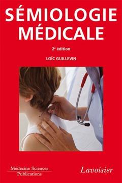 Couverture de l'ouvrage Sémiologie médicale