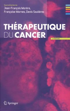 Couverture de l'ouvrage Thérapeutique du cancer (2° Éd.)