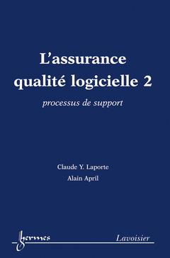 Couverture de l'ouvrage L'assurance qualité logicielle 2