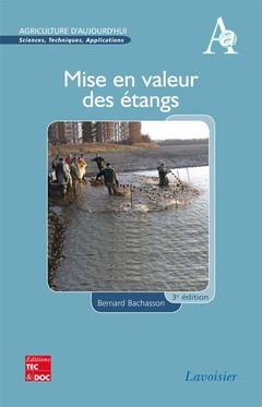 Couverture de l'ouvrage Mise en valeur des étangs (3° Éd.)