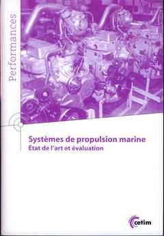 Couverture de l'ouvrage Systémes de propulsion marine. état de l'art évaluation (9Q161)