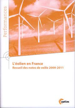 Couverture de l'ouvrage L'éolien en France. Recueil des notes de veille 2009-2011 (9Q163)