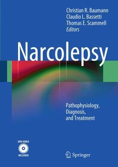 Couverture de l'ouvrage Narcolepsy: pathophysiology, diagnosis, and treatment (hardback)