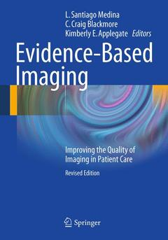 Couverture de l'ouvrage Evidence-based imaging: improving quality imaging in patient care (paperback)