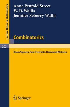 Couverture de l'ouvrage Combinatorics: room squares, sum-free sets, hadamard matrices (paperback) (series: lecture notes in mathematics)
