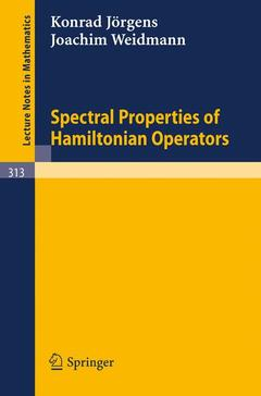 Cover of the book Spectral properties of hamiltonian operators (series: lecture notes in mathematics)
