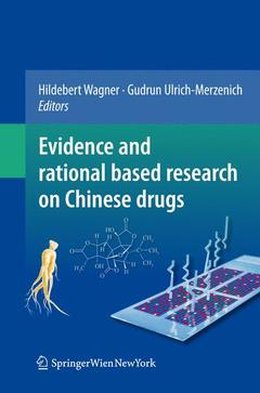 Couverture de l'ouvrage Evidence and rational based research on Chinese drugs