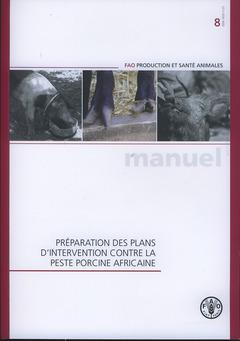 Couverture de l'ouvrage Préparation des plans d'intervention contre la peste porcine africaine