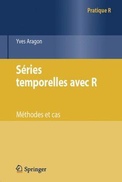 Couverture de l'ouvrage Séries temporelles avec R (collection Pratique R)