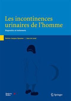 Couverture de l'ouvrage Les incontinences urinaires de l'homme :