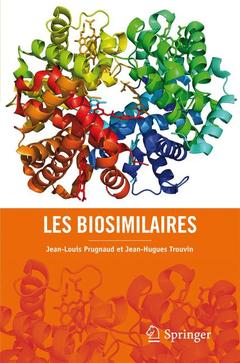 Couverture de l'ouvrage Les biosimilaires