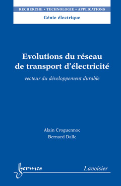 Couverture de l'ouvrage Évolutions du réseau de transport d'électricité