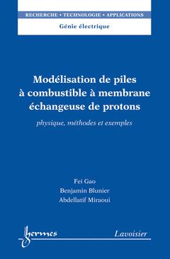 Couverture de l'ouvrage Modélisation de piles à combustible à membrane échangeuse de protons