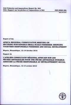 Couverture de l'ouvrage Report of the Africa regional consultative meeting on securing sustainable small scale fisheries