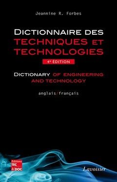Couverture de l'ouvrage Dictionnaire des techniques et technologies / Dictionary of engineering and technology (anglais-français)
